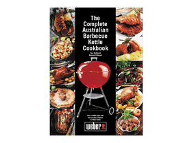 Weber's The Complete Australian Barbecue Kettle Cookbook